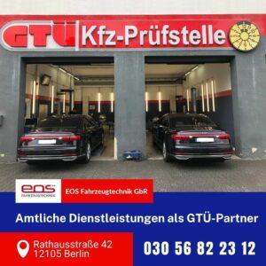 GTÜ Vertrags-Prüfstellen der EOS Fahrzeugtechnik GbR Berlin